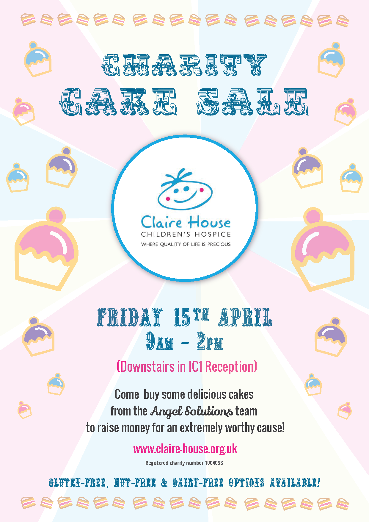 Charity Cake Sale for Claire House Hospice on Friday 15th April, 9am until 2pm, at IC1 (L3 5TF)